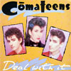 Comateens - Deal With It